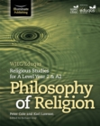 WJEC/Eduqas Religious Studies for A Level Year 2 & A2 - Philosophy of Religion - Book