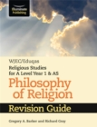 WJEC/Eduqas Religious Studies for A Level Year 1 & AS - Philosophy of Religion Revision Guide - Book