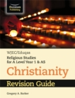 WJEC/Eduqas Religious Studies for A Level Year 1 & AS - Christianity Revision Guide - Book
