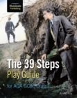 The 39 Steps Play Guide for AQA GCSE Drama - Book