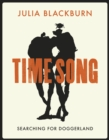 Time Song : Searching for Doggerland - Book