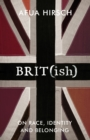 Brit(ish) : On Race, Identity and Belonging - Book