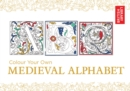 Colour Your Own Medieval Alphabet - Book