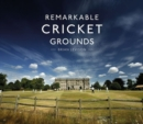 Remarkable Cricket Grounds - Book