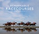 Remarkable Racecourses - Book