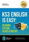 KS3: English is Easy - Reading (Fiction, Plays and Poetry). Complete Guidance for the New KS3 Curriculum - Book