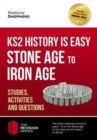 KS2 History is Easy: Stone Age to Iron Age (Studies, Activities & Questions) - Book