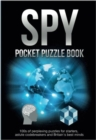 Spy Pocket Puzzle Book : 100s of perplexing puzzles for starters, astute codebreakers and Britain's best minds (The Puzzle Series) - eBook
