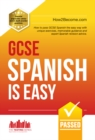 GCSE Spanish is Easy : Pass your GCSE Spanish the Easy way with this Unique 2017 Curriculum Guide (How2become) - eBook