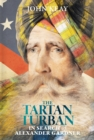 The Tartan Turban : In Search of Alexander Gardner - eBook