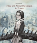 Frida and Arthur the Dragon in France - Book