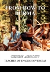 From Bow to Burma : Teacher of English Overseas - eBook