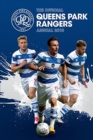 The Official Queens Park Rangers Annual 2018 - Book