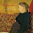 Maman: Vuillard and Madame Vuillard - Book