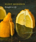 Brought to Life: Eliot Hodgkin Rediscovered - Book