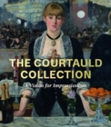 The Courtauld Collection : A Vision for Impressionism - Book