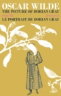 The Picture of Dorian Gray / Le Portrait de Dorian Gray : Bilingual Parallel Text in English/Francais - Book