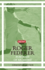 Roger Federer: Portrait of an Artist - Book