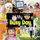 My Busy Day: First Words and Pictures - Book