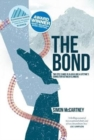 The Bond : Two epic climbs in Alaska and a lifetime's connection between climbers - Book
