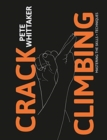 Crack Climbing : Mastering the skills & techniques - Book