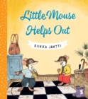 Little Mouse Helps Out - Book