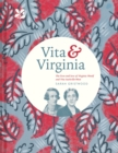 Vita & Virginia : The lives and love of Virginia Woolf and Vita Sackville-West - Book