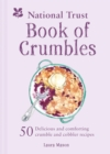 The National Trust Book of Crumbles - Book