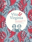 Vita & Virginia : The lives and love of Virginia Woolf and Vita Sackville-West - eBook