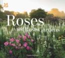 Roses and Rose Gardens - Book