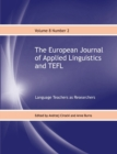 The European Journal of Applied Linguistics and TEFL : Language Teachers as Researchers 8 - Book
