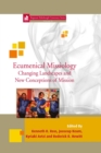 Ecumenical Missiology : Changing Landscapes and New Conceptions of Mission 35 - eBook