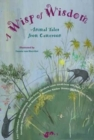 A Wisp of Wisdom : Animal Tales from Cameroon - Book