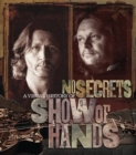 No Secrets : A Visual History of Show of Hands - Book