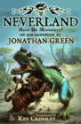 Neverland : Here Be Monsters! - Book