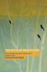 The Myth of Meditation : Restoring Imaginal Ground through Embodied Buddhist Practice - Book