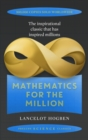 Mathematics for the Million : How to Master the Magic of Numbers - Book