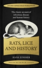Rats, Lice and History : The Classic Account of Infectious Disease and Human History - Book