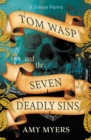 Tom Wasp and the Seven Deadly Sins - Book