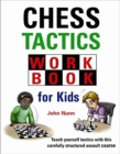 Chess Tactics Workbook for Kids - Book