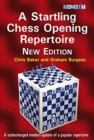 A Startling Chess Opening Repertoire: New Edition - Book