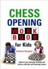 Chess Opening Workbook for Kids - Book