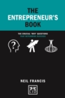 The Entrepreneur's Book : The crucial 'why' questions that determine success - Book