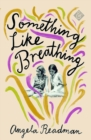 Something Like Breathing - eBook
