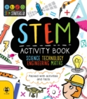 STEM Activity Book : Packed with activities and facts - Book