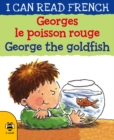 George the Goldfish/Georges le poisson rouge - Book