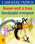 Goodnight Everyone/Bonne nuit a tous - Book