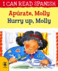 Hurry Up, Molly/Apurate, Molly - Book