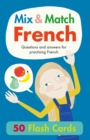 Mix & Match French : Questions and Answers for Practising French - Book
