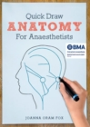 Quick Draw Anatomy for Anaesthetists - Book